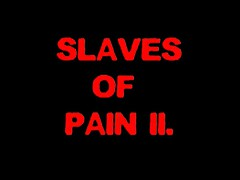 SLAVES OF PAIN 2